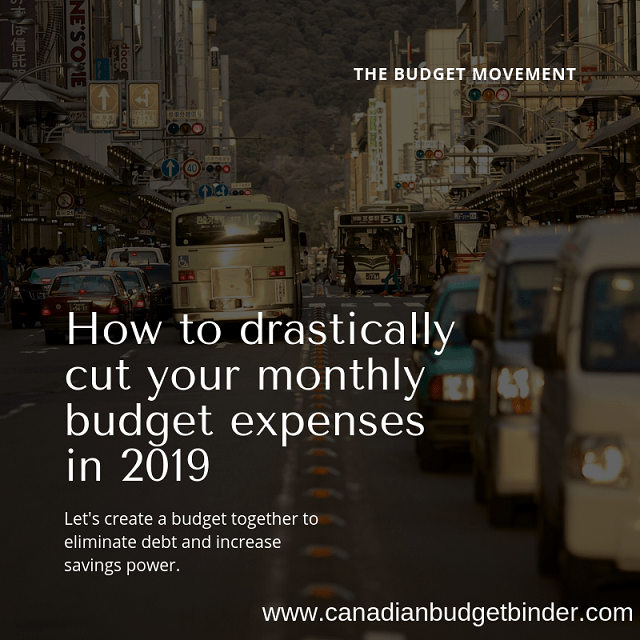How To Drastically Cut Monthly Budget Expenses In 2019 : November 2018 Budget Update