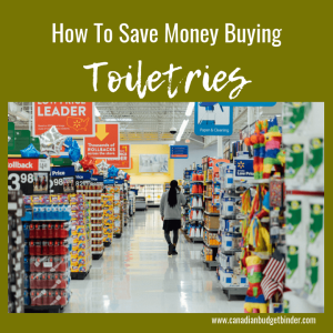 how to save money buying toiletries