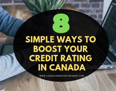 simple ways to boost your credit rating in canada