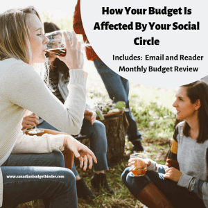 how your budget is affected by your social circle