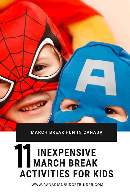 11 inexpensive march break activities for kids in Canada