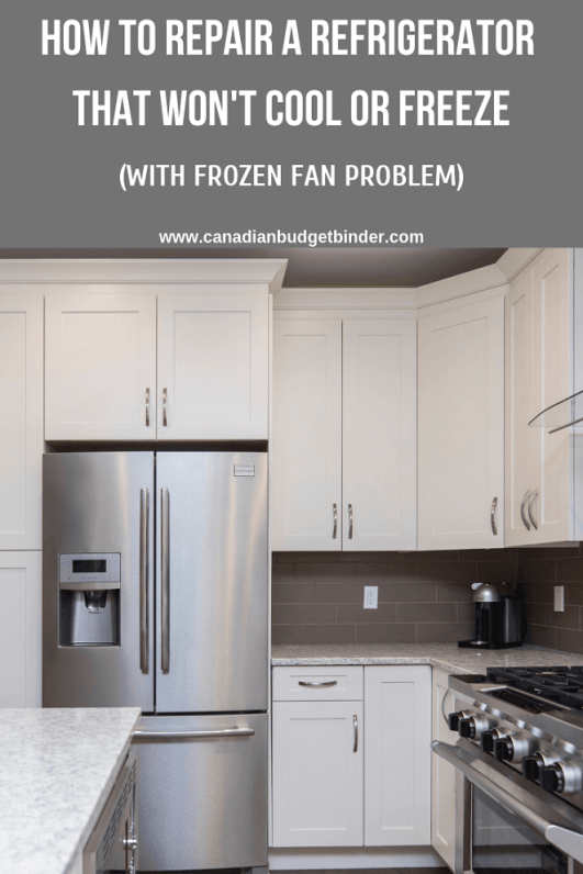 HOW TO REPAIR A REFRIGERATOR THAT WON'T COOL OR FREEZE