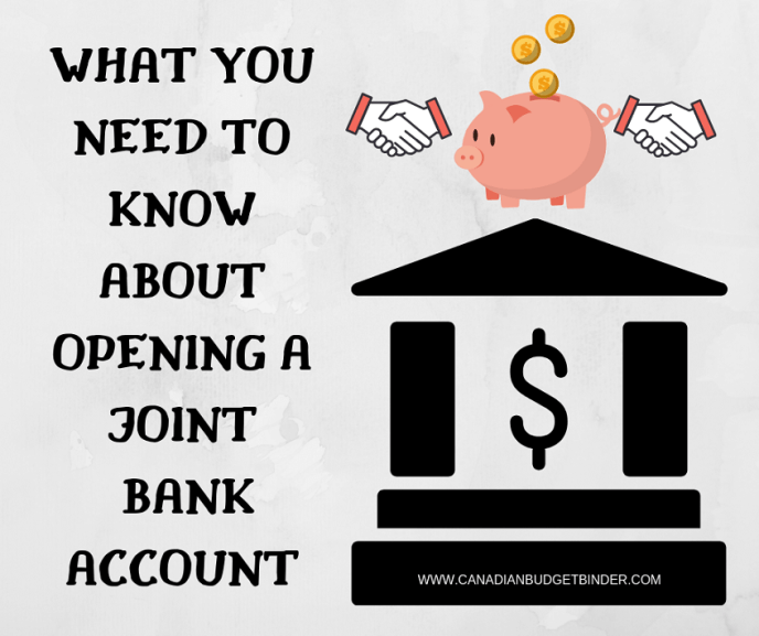 WHAT YOU NEED TO KNOW ABOUT OPENING A JOINT ACCOUNT IN CANADA