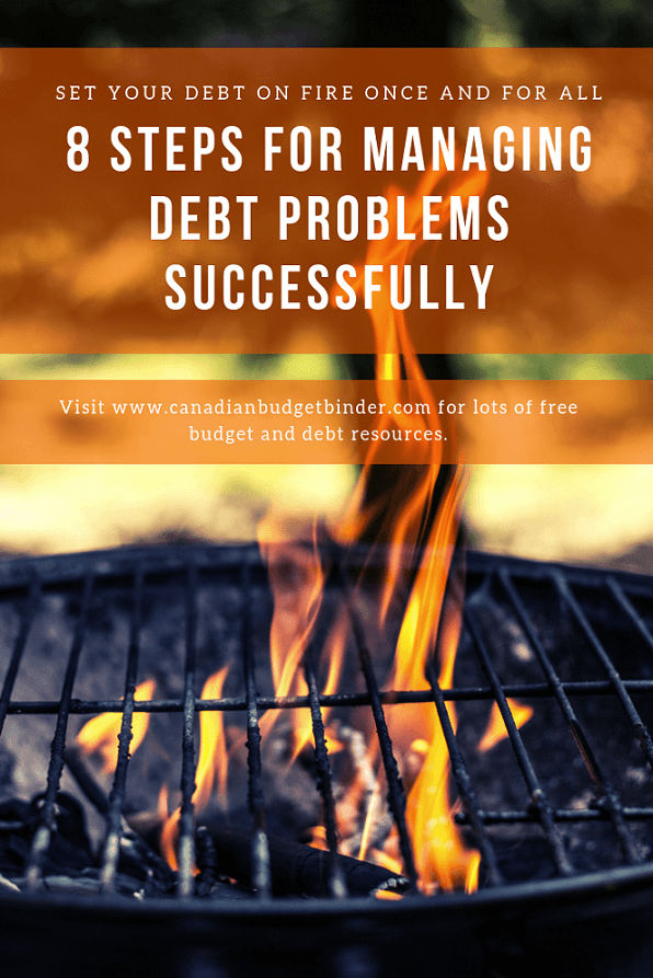8 Steps For Managing Debt Problems Successfully - Canadian Budget Binder