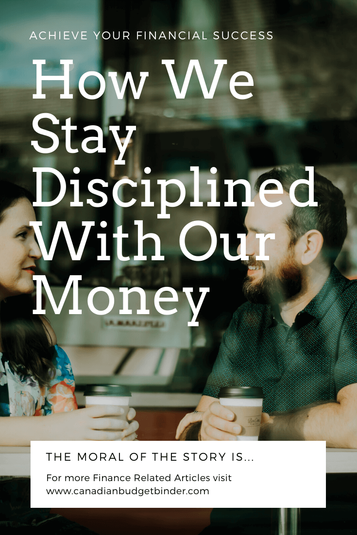 How We Stay Disciplined With Our Money : The Saturday Weekend Review #306 1