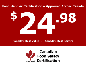 Canadian Food Safety – Canada's Best Value Food Handler