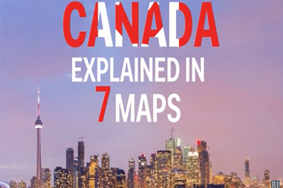 Canada Explained in 7 Maps