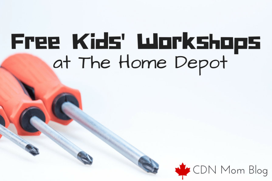 Free Kids' Workshops at The Home Depot via CDNMomBlog