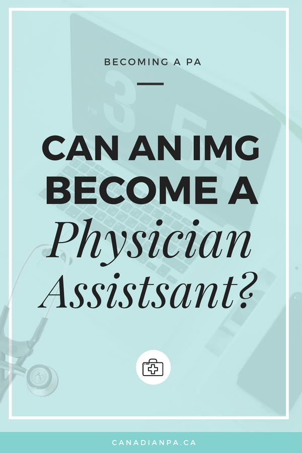 Can International Medical Graduate or FMG become a Physician Assistant in Canada