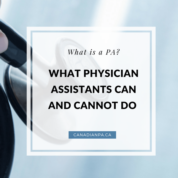 What Physician Assistants can and cannot do