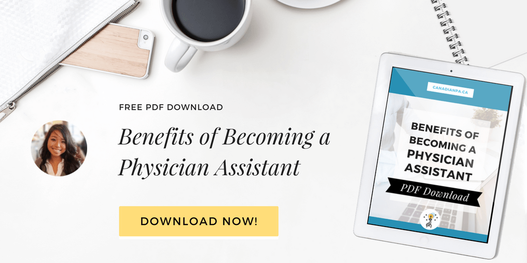 Benefits of Becoming a Canadian Physician Assistant