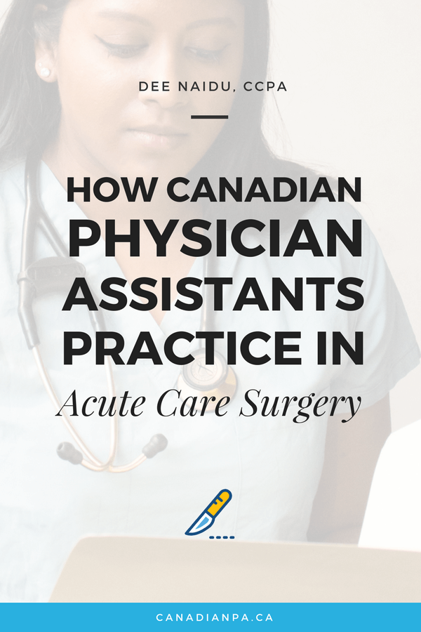How Physician Assistants Practice in Acute Care Surgery