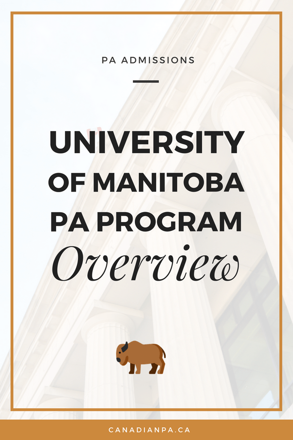 University of Manitoba Physician Assistant Masters Program