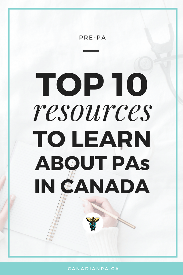 Top 10 Resources to Learn about Physician Assistants in Canada