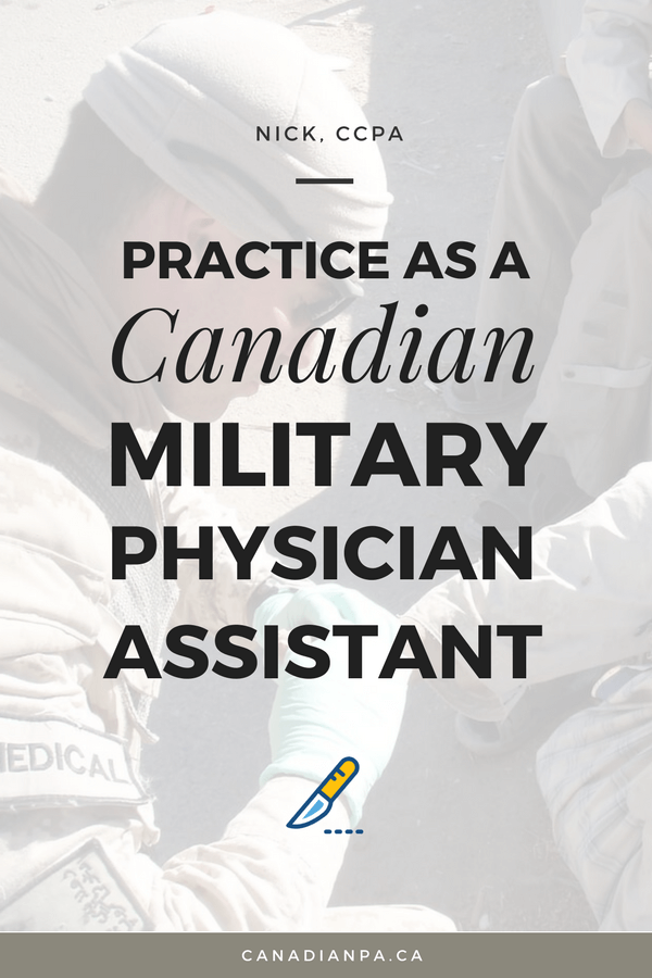 Practice as a Canadian Military Physician Assistant