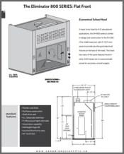 Eliminator 800 SERIES Flat Front