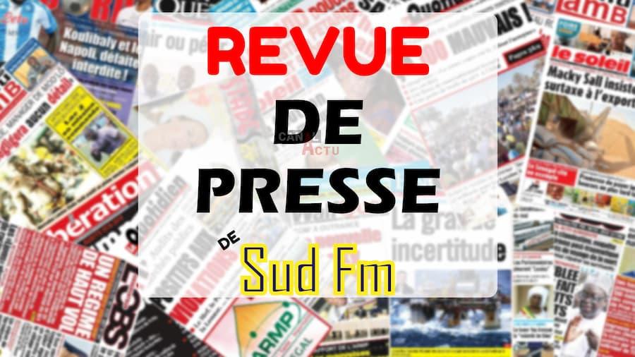 Revue de presse sénégalaise de sud FM.