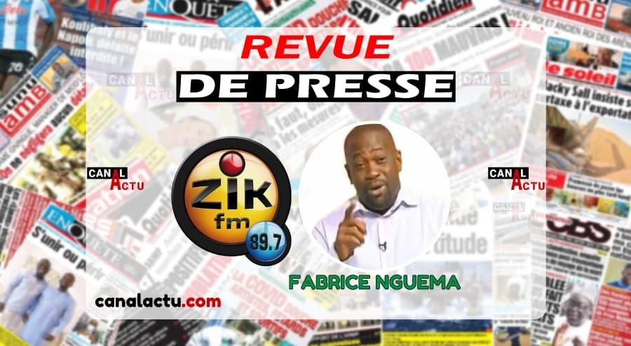 Revue de presse sénégalaise en Français de Zik fm avec Fabrice NGuema