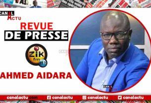Revue de presse ZIK Fm Ahmed Aidara.