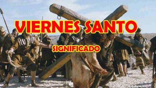 La Semana Santa, Que se Celebra el Viernes Santo