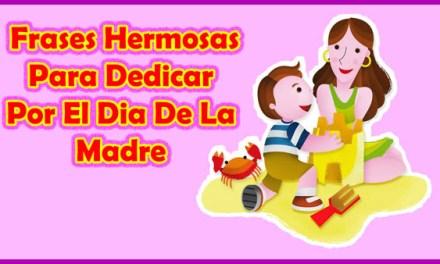 Feliz Dia Mama – Frases para el Dia de las Madres, Feliz Dia de las Madres
