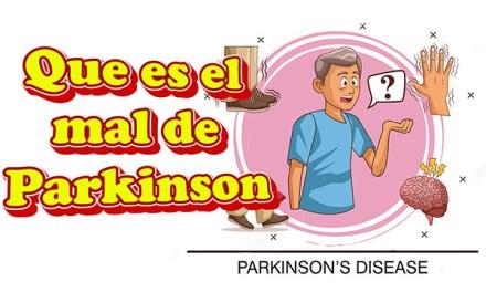 Qué es el mal de Párkinson y sus Síntomas, Causas y Tratamiento