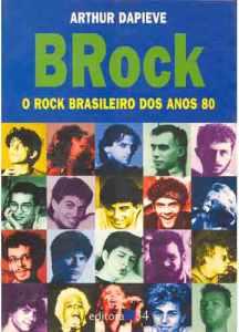Livro - BRock, O rock brasileiro dos anos 80