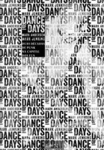 """Livro: """"Dance of Days, duas décadas de punk na capital dos EUA."""""""
