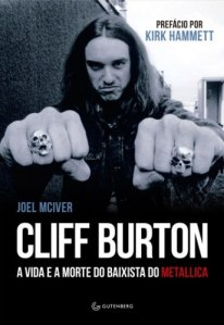 "Livro: ""Cliff Burton, A vida e a morte do baixista do Metallica"""