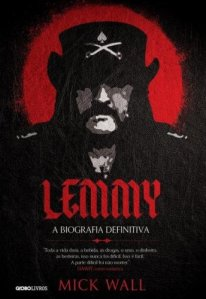 "Livro: ""Lemmy, A Biografia Definitiva"""