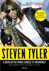 """Livro: """"Steven Tyler, O Barulho Na Minha Cabeça Te Incomoda?"""""""