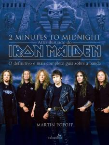 "Livro: ""2 Minutes To Midnight, Atlas Ilustrado do Iron Maiden"""