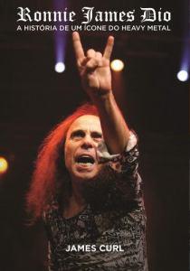 """Livro: """"Ronnie James Dio: A História de um ícone do Heavy Metal"""""""