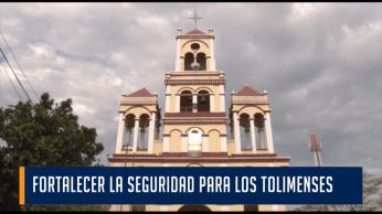 FORTALECER LA SEGURIDAD PARA LOS TOLIMENSES