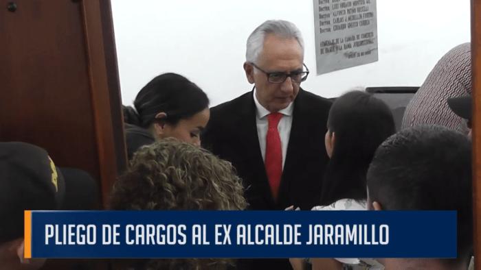 PLIEGO DE CARGOS AL EX ALCALDE JARAMILLO