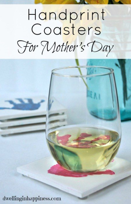 Handprint Coasters For Mother's Day {Dwelling In Happiness}