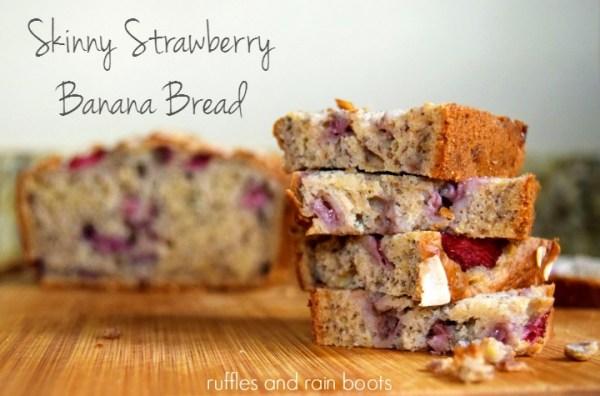 Skinny-Strawberry-Banana-Bread {Ruffles & Rain Boots}