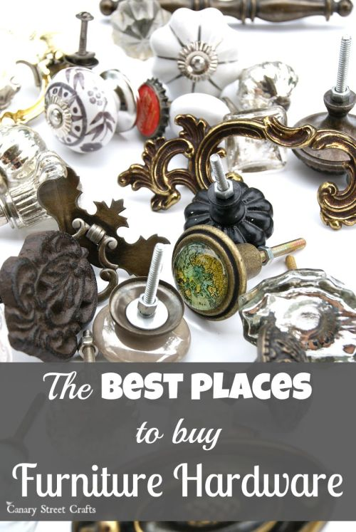 A huge list of places to buy hardware for furniture. {Canary Street Crafts}