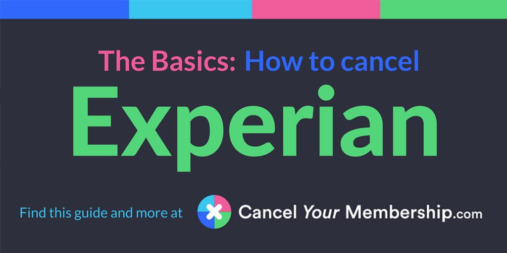 Experian Cancel Your Membership