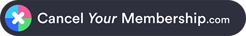 Cancel Your Membership