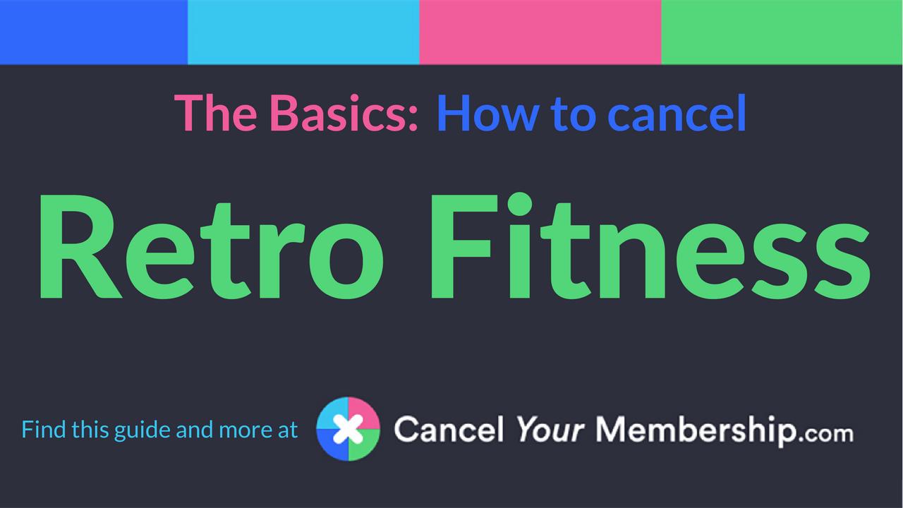 Retro Fitness Cancellation Letter.Retro Fitness Cancel Your Membership