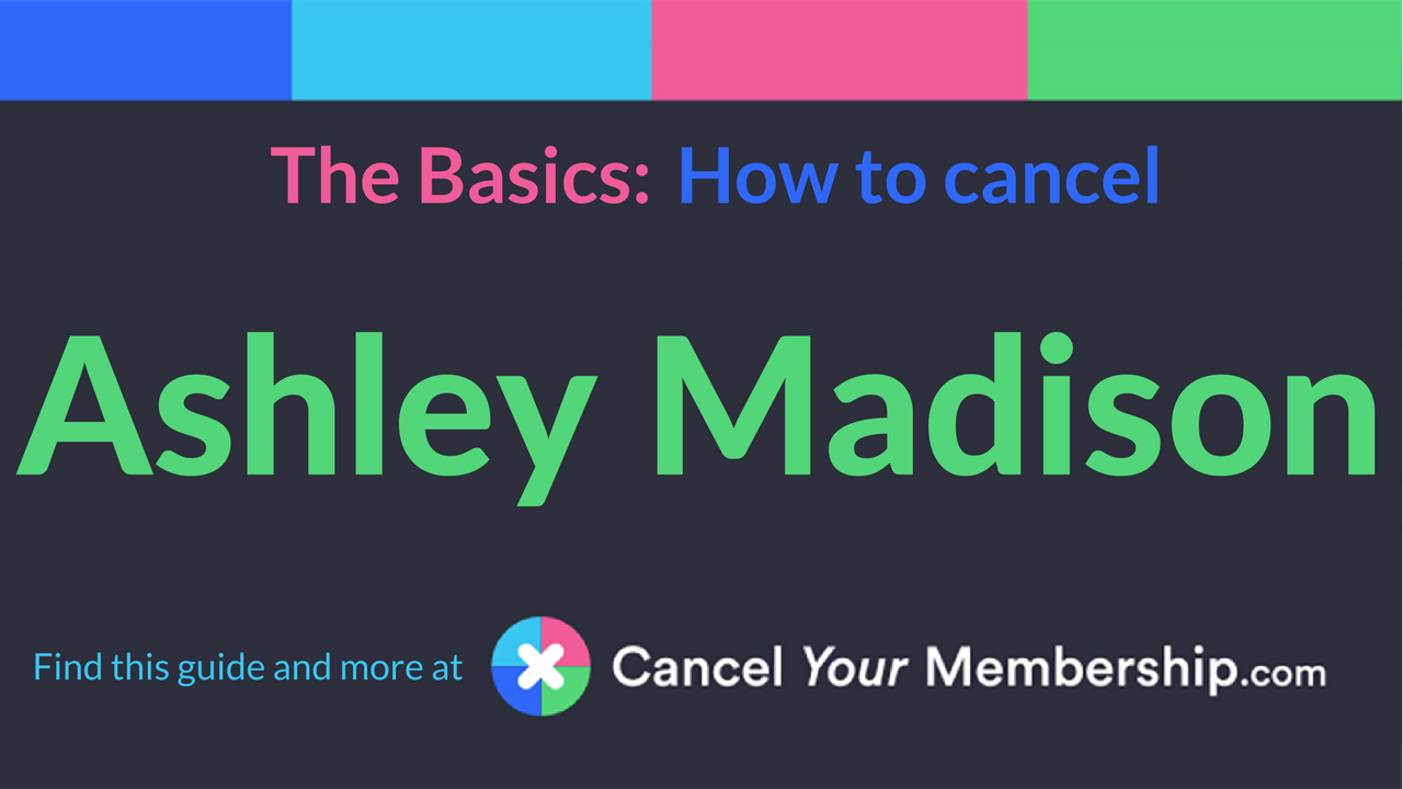 How to cancel ashley madison account