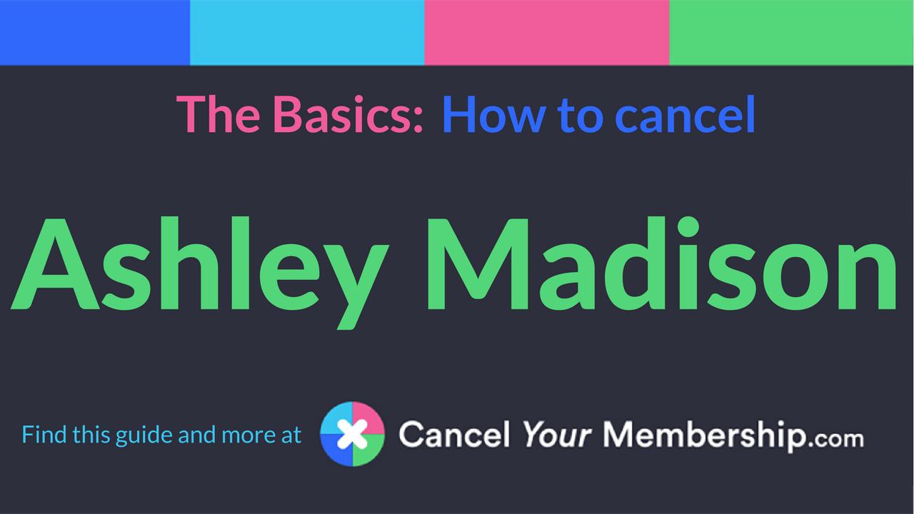 How to cancel ashley madison account