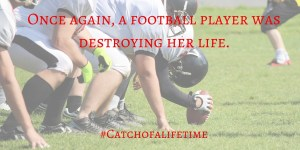 Catch - Destroying Her Life
