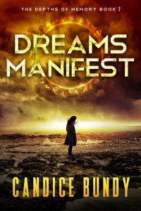 Dreams Manifest - Book 2 in The Depths of Memory Series