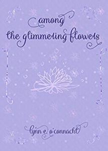 Among the Glimmering Flowers Cover