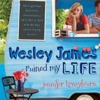 Friday Reads #16: Wesley James Ruined My Life by Jennifer Honeybourn