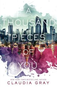 Book cover for A Thousand Pieces of You by Claudia Gray.