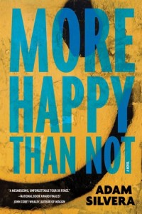 book cover for more happy than not by Adam Silvera.