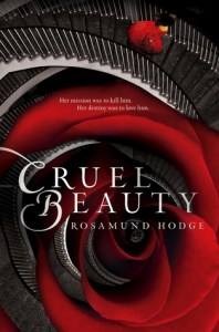 Book cover for Cruel Beauty by Rosamund Hodge.